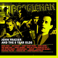 "John Frazier and the 8 Year Olds - ""Boogieman"""
