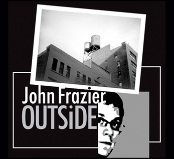 John Frazier: Outside